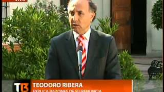 Renuncia De Ministro De Justicia Teodoro Ribera: 