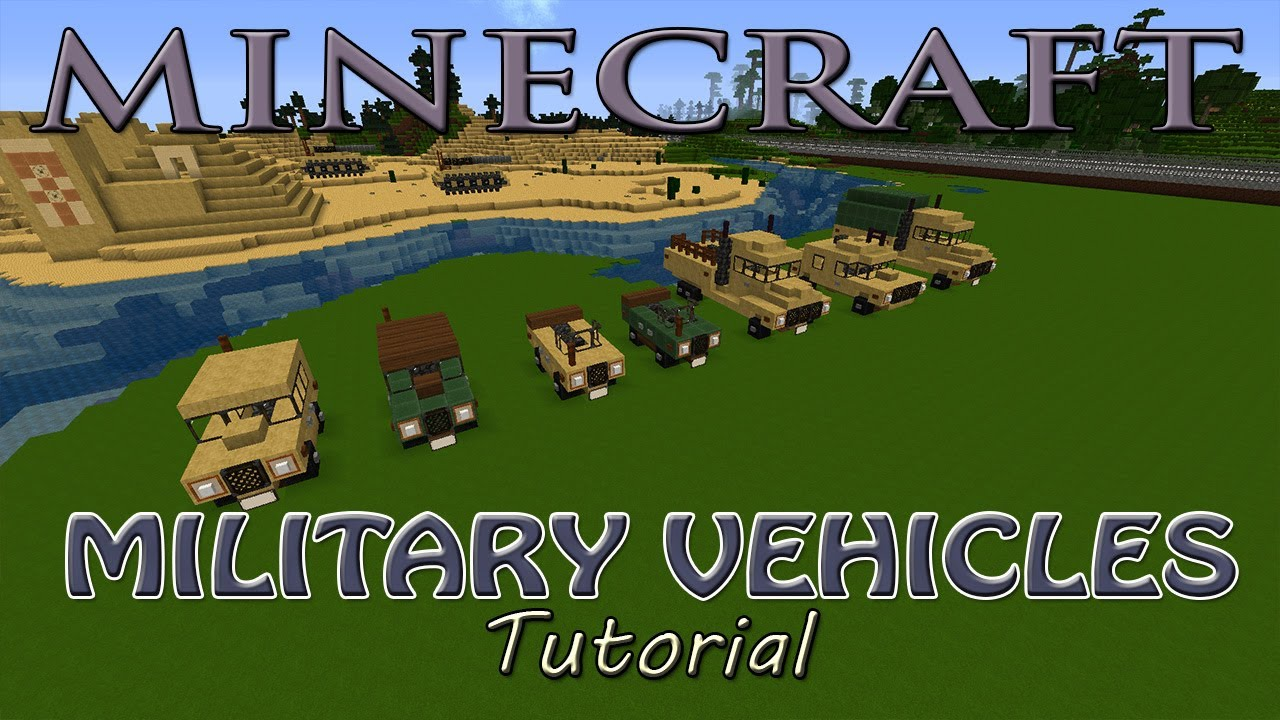 Minecraft Military Vehicles