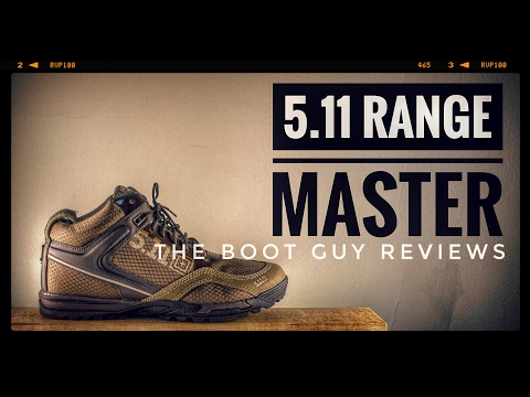 5.11 RANGE MASTER [ The Boot Guy Reviews ]