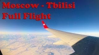 Full Flight 737-700  Moscow - Tbilisi  GoPro  (ATC Recordings)