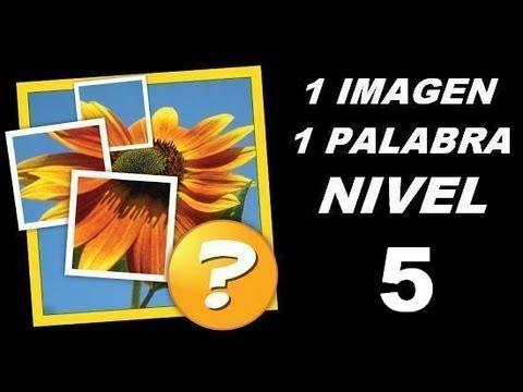 1 Imagen 1 Palabra - Nivel 5