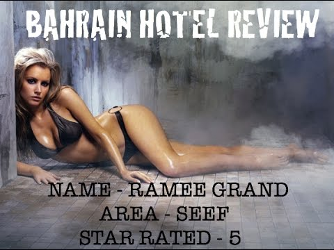 Bahrain Hotel - Ramee Grand Hotel Spa - Seef 5star - A look at video