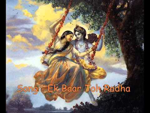 Ek Baar To Radha Ban Kar video