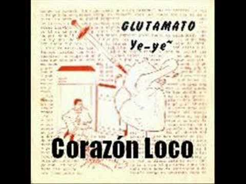 Thumbnail of video Glutamato Ye-Y - Corazn Loco