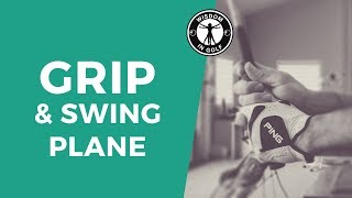 Why Your Grip Won  T Let You Swing On Plane  Wisdom In Golf