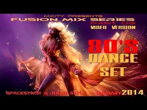 mCITY-FUSION MIX SERIES PART O9 - 8OS DANCE SET