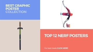Top 12 Nerf Posters // Best Graphic Poster Collection