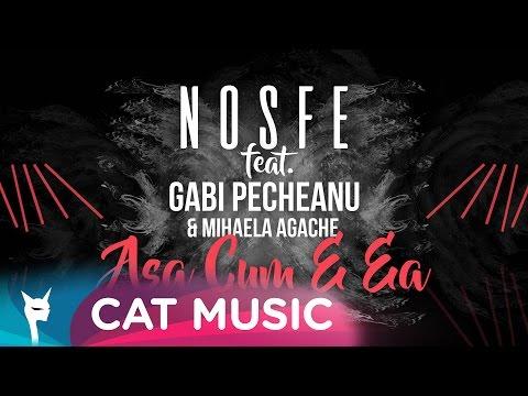 Nosfe Asa cum e ea ft. Gabi Pecheanu & Mihaela Agache music videos 2016