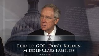Reid To GOP: Don't Burden Middle-Class Families