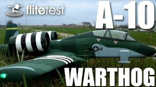 Flite Test - A-10 Warthog - REVIEW