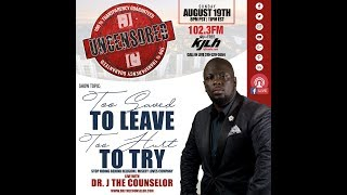 KJLH 102.3 FM Too Saved to Leave, Too Hurt To Try. Uncensored with Dr. J, The Counselor