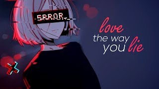Nightcore - Love The Way You Lie // lyrics