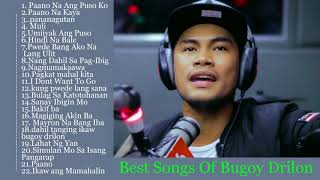 Bugoy Drilon Songs - Best Of Bugoy Drilon Nonstop Songs - OMP Tagalog