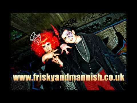 Frisky and Mannish - School of Pop, Edinburgh