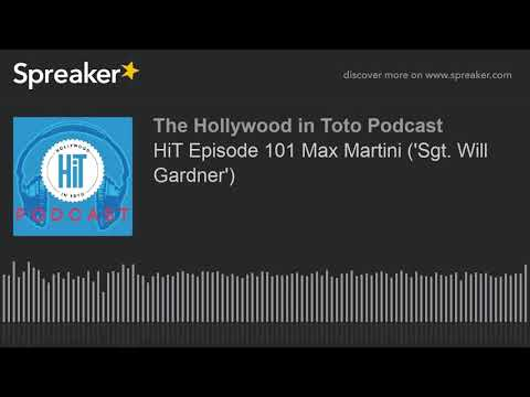 HiT Episode 101 Max Martini ('Sgt. Will Gardner')