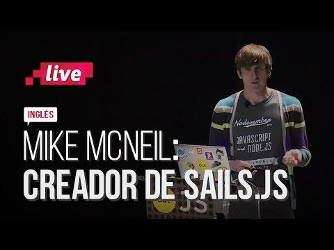 Sails.js, un framework para Node.js, en boca de su creador Mike McNeil