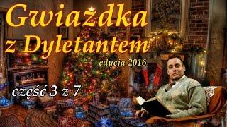 Tradycyjna polska Wigilia, ile dań i potraw na Wilię   Gwiazdka z Dyletantem 3 z 7