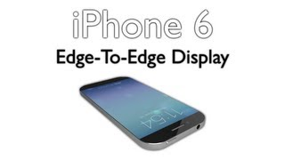 iPhone 6 Concept - 4.8 Inch Edge-To-Edge Display, Touch ID