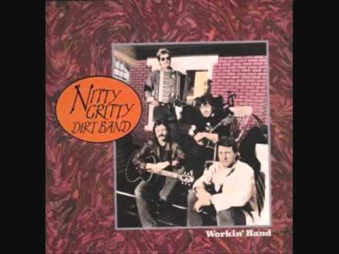Nitty Gritty Dirt Band - Fire In The Sky
