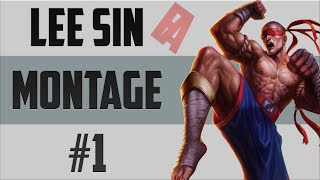 Lee Sin Montage #1 - League of Legends
