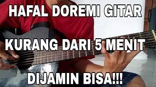 Hafal Doremi Gitar kurang dari 5 Menit