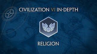 Civilization VI In-Depth: Religion