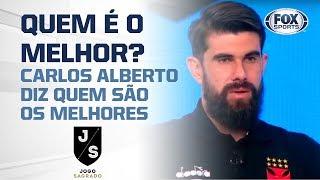 Os times mais fortes do Brasil por Carlos Alberto!