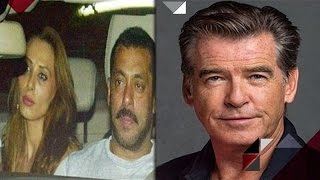 Salman's Rumoured Girlfriend Iulia Back In Mumbai | Pierce Brosnan Becomes Spoil Sport