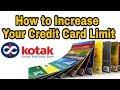 How to Increase Your Credit Card Limit | Kotak Mahindra Bank