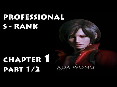 Resident Evil 6 - PRO No Damage S-Rank ・ Ada Chapter 1 ・ Part 1/2 Walkthrough