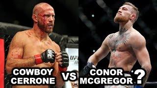 Donald Cerrone Teases Conor McGregor Fight, Joe Rogan On Tony Ferguson vs. Khabib