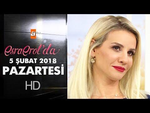 Esra Erol'da 5 Şubat 2018 Pazartesi - 541. bölüm