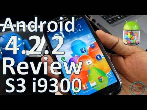 [Review] Android 4.2.2 Oficial LEAK para Galaxy S3 i9300 (Español Mx)