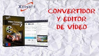 Mejor Conversor y Editor de Vídeo Para Windows/MAC | Xilisoft Video Converter