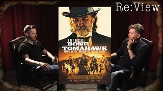 Bone Tomahawk - re:View
