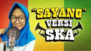 Download Lagu Via Vallen - Sayang (Reggae SKA) #Cover Gratis STAFABAND