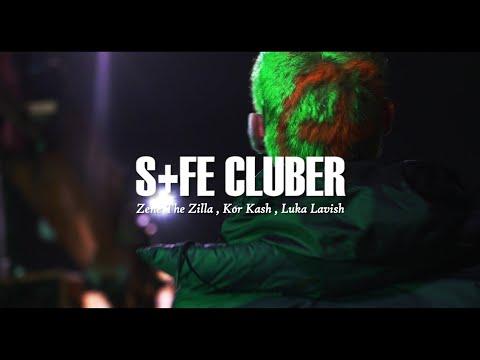 ZENE THE ZILLA - S+FEcluber ft. KOR KASH, Luka Lavish (Prod. GAKA)