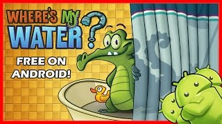 DOWNLOAD WHERE'S MY WATER FULL VERSION FOR FREE!! – [ANDROID TUTORIAL]