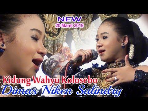 Download Kidung Wahyu Kolosebo - Dimas Niken Salindry Terbaru 20 Maret 2019 Mp4 baru