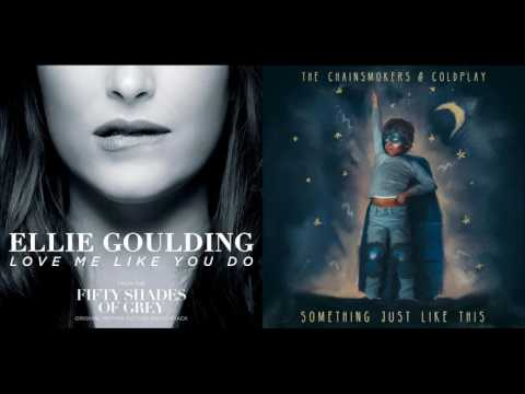 Love Me Just Like This - Ellie Goulding, The Chainsmokers & Coldplay Mixed Mashup