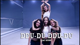 BLACKPINK - '뚜두뚜두 (DDU-DU DDU-DU)' DANCE COVER