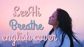 LEE HI 한숨 (BREATHE) English Cover