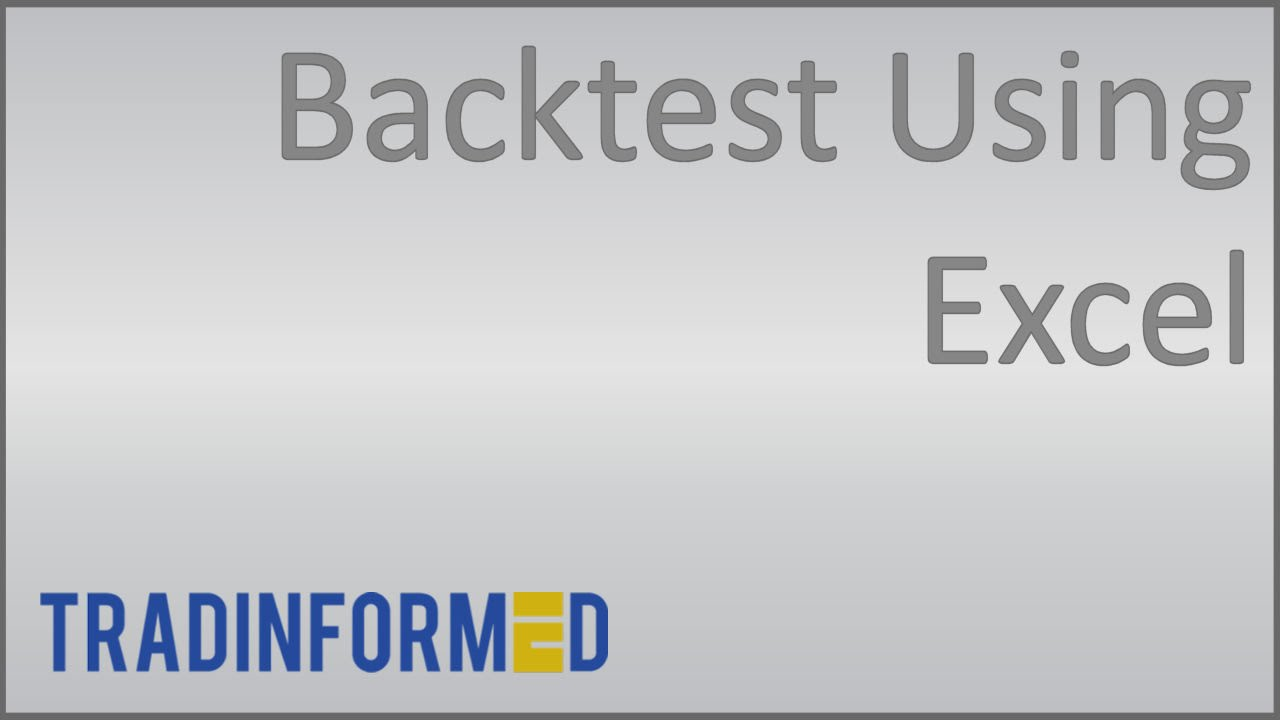 Backtest trading strategy in excel