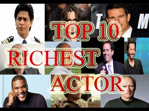 Top 10 Richest Actors in The World | The Highest Paid Actors
