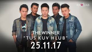 'Tus Kuv Hlub'  - The Winner 2nd Single (Official Song Preview)