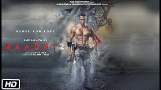 Baaghi 2 FULL MOVIE fact | Tiger Shroff | Disha Patani | Sajid Nadiadwala | Ahmed Khan