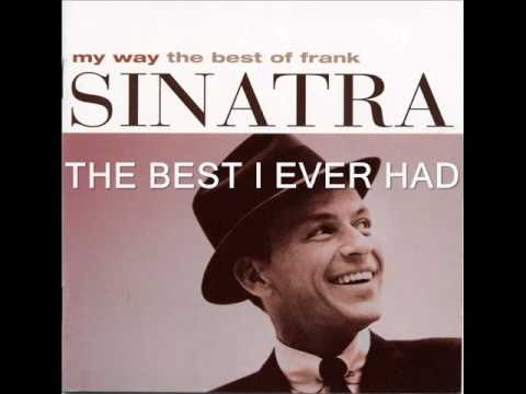 Frank Sinatra - The Best I Ever Had