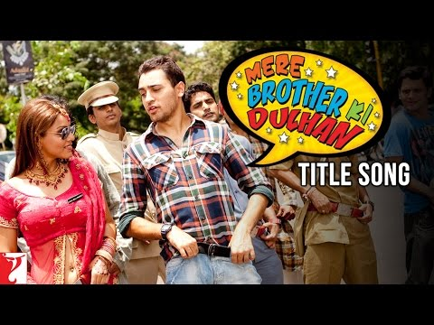 Mere Brother Ki Dulhan - Title Song video