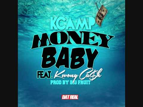 K Camp Ft Kwony Cash - Money Baby [prod By Big Fruit] kcamp427 -booking 770-912-7274 video