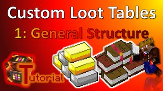 How to create your own Loot Tables | 1. General Structure | Tutorial | TheBalliBoys